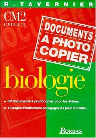 Biologie CM2, cycle 3. Fiches à photocopier de Tavernier (3 novembre 1998) Broché