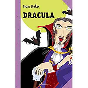 Dracula: Le grandi storie per ragazzi (I classici)