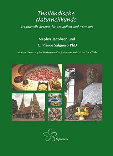 Thailändische Naturheilkunde: Traditionelle Rezepte für Gesundheit und Harmonie (Granatapfel-kokos)