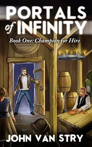 Portals of Infinity: Book One: Champion for Hire (English Edition)