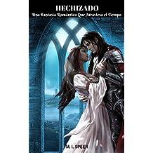 HECHIZADO: Una Fantasía Romántica que Atraviesa el Tiempo