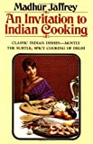 An Invitation to Indian Cooking by Madhur Jaffrey (1975-05-12)