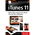 iTunes 11 Musik, Videos & Bücher für Ihr iPhone, iPad, iPod, Mac und Windows inkl. iCloud & iTunes Match