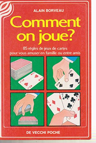 Comment on joue?