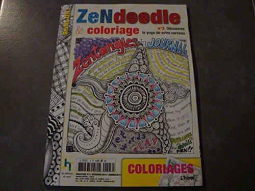 ZEN DOODLE & COLORIAGE N°3 !!