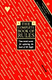 The Complete Book of Rules: Time tested secrets for capturing the heart of Mr. Right: Time Tested Secrets for Capturing the Heart of Mr.Right (English Edition)
