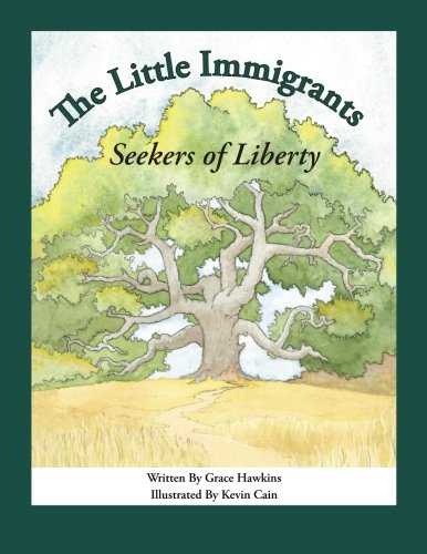 The  Little  Immigrants: Seekers of Liberty