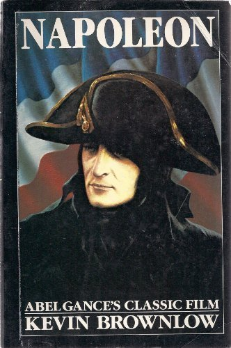 Napoleon: Abel Gance's Classic Film