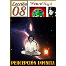 TÉCNICAS DEL NEUROYOGA: PERCEPCIÓN INFINITA (BUDDHA MAITREYA nº 17)