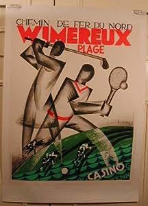 Wimereux - Chemin De Fer Du Nord - Lithographie - 63X88 Cm Affiche / Poster