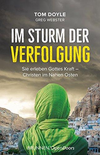ung: Sie erleben Gottes Kraft - Christen im Nahen Osten ()