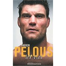Fabien Pelous : 118 vies