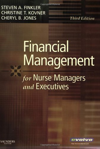 Financial Management for Nurse Managers and Executives by Steven A. Finkler (2007-04-04)