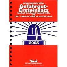 Gefahrgut-Ersteinsatz: Handbuch für Gefahrgut-Transport-Unfälle mit MET(c) - Modell für Effekte von toxischen Gasen by Hans-Dieter Nüssler (2005-02-01)