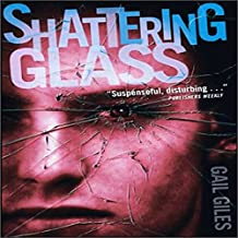 Shattering Glass