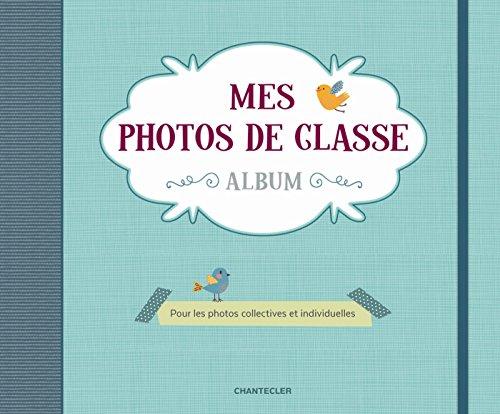 Mes photos de classe album : Pour les photos collectives et individuelles