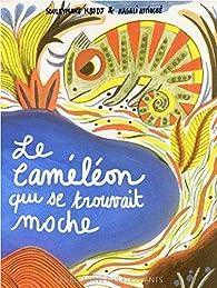 Le caméléon qui se trouvait moche par Souleymane Mbodj