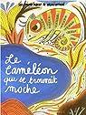 Le caméléon qui se trouvait moche par Mbodj