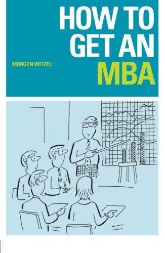 How to Get an MBA by Morgen Witzel (2001-01-04) par Morgen Witzel