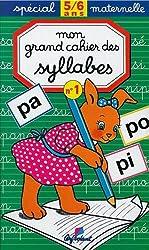 Mon grand cahier des syllabes, 5-6 ans