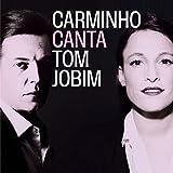 Carminho Canta Tom Jobim [Import allemand]