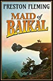 Maid of Baikal by Preston Fleming