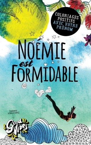 Noémie est formidable: Coloriages positifs avec votre prénom par Procrastineur