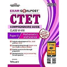 CTET Comprehensive Guide Exam Goalpost, Paper - II, Mathematics and Science, Class VI - VIII, 2019