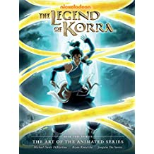 Legend Of Korra: The Art Of The Animated Series Book 2: Spirits (Art of the Animated 2)