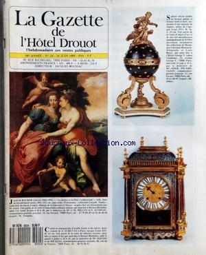 GAZETTE DE L'HOTEL DROUOT (LA) [No 24] du 16/06/1989 - SPHERE CELESTE ETOILEE EN BRONZE PATINE ET BRONZE CISELE ET DORE - JACOB DE BACKER - LA JUSTICE ET LA PAIX S'EMBRASSANT - CARTEL EN MARQUETERIE D'ECAILLE BRUNE ET DE CUIVRE - MOUVEMENT DE A. FURET