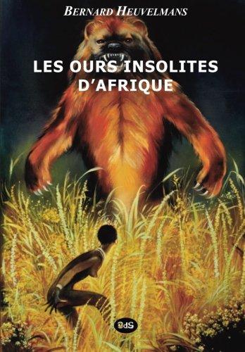 Les Ours Insolites d'Afrique