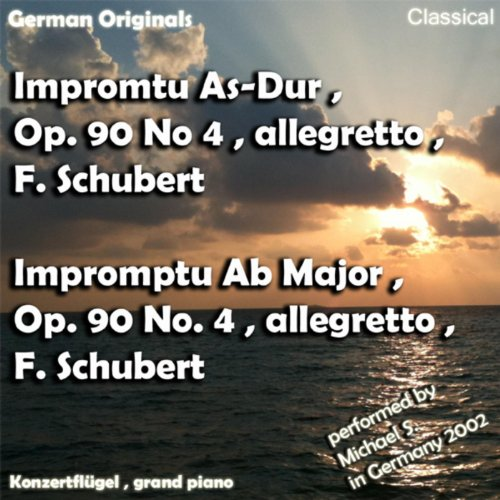 Impromtu As-Dur , Opus 90 No 4 , Allegretto , Franz Schubert , Impromptu Ab Major , Opus 90 No 4 , Franz Schubert