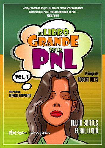El Libro Grande De La PNL / The Big Book Of NLP (Spanish Edition) by Enric Lladó Micheli (2012-11-15)
