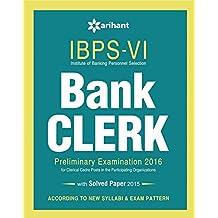 IBPS-VI Bank Clerk Preliminary Examination Success Master