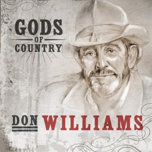 Gods of Country - Don Williams