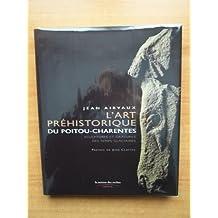L'Art préhistorique du Poitou-Charentes
