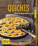 Quiches - neue Rezepte: Ofenfrisch verführerisch (GU Küchenratgeber)