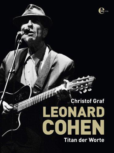 Leonard Cohen: Titan der Worte -