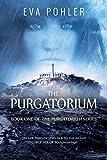 The Purgatorium (The Purgatorium Series Book 1)
