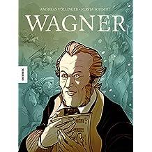 Wagner: Die Graphic Novel