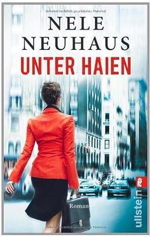 Unter Haien von Nele Neuhaus Ausgabe (2012)