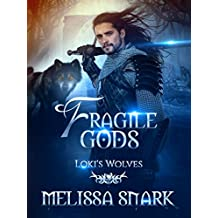 Fragile Gods: Loki's Wolves (Ragnarok: Doom of the Gods Book 6) (English Edition)