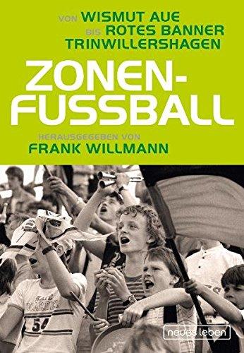 Zonenfußball: Von Wismut Aue bis Rotes Banner Trinwillershagen