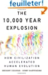 The 10000 Year Explosion: How Civiliz...