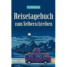 """Lunabuch - Ein Reisetagebuch zum Selberschreiben: Mit 9 Checklisten und 20 Tipps zum Packen, für Reisen bis zu 50 Tagen, in alle Länder, A5, """"Wohnmobil"""""""