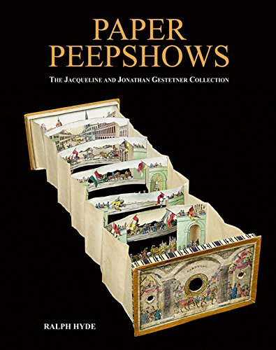 Paper Peepshows: The Jacqueline & Jonathan Gestetner Collection por Ralph Hyde