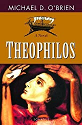 Theophilos: A Novel by Michael O'Brien (2012) Paperback