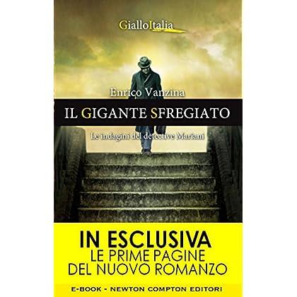 Il Gigante Sfregiato (Le Indagini Del Detective Mariani Vol. 1)
