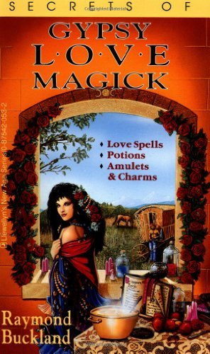 Secrets of Gypsy Love Magick (Fate Presents) by Raymond Buckland (2002-09-08)