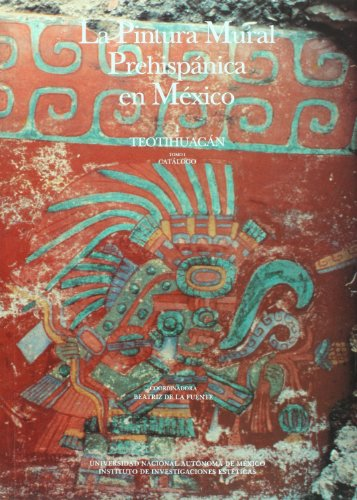 La pintura mural prehispanica en Mexico/ The Pre-hispanic Mural Painting in Mexico: Teotihuacan